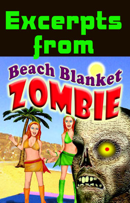 Excerpts from BEACH BLANKET ZOMBIE