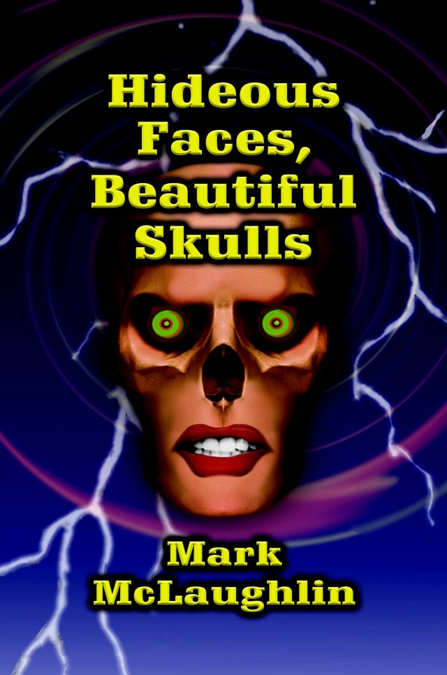 Hideous Faces, Beautiful Skulls